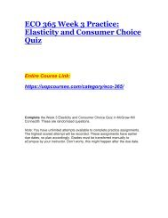 ECO 365 Week 3 Practice Elasticity and Consumer Choice Quiz