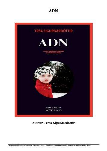 Gratis Boeken ADN (PDF - ePub - Mobi) Van Yrsa Sigurðardóttir
