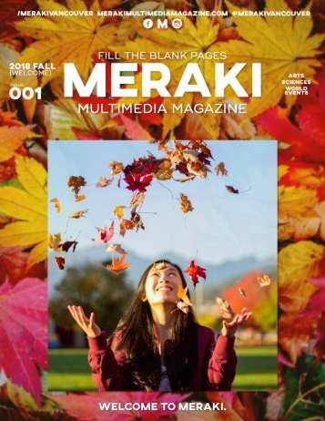Meraki Multimedia Magazine - Fall 2018: Welcome