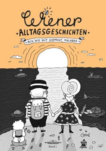 Wiener Alltagsgeschichten - Ach wie gut schmeckt Malabar