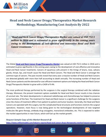 Head and Neck Cancer Drugs Therapeutics Market Research Methodology, Manufacturing Cost Analysis By 2022