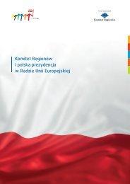 Komitet Regionów i polska prezydencja w Radzie Unii Europejskiej