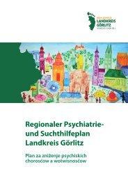 Regionaler Psychiatrie- und Suchthilfeplan Landkreis Görlitz