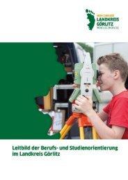 Leitbild der Berufs- und Studienorientierung im Landkreis Görlitz