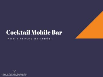 Hire A Cocktail Mobile Bar For A Hassle-Free Party