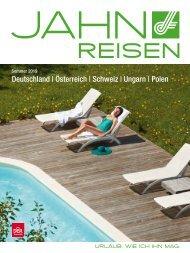Jahn Reisen Austria Sommerkatalog 2019: Deutschland, Österreich, Schweiz, Ungarn, Polen