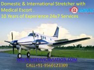 Hire World Class with Private  Air Ambulance  in Delhi-Medivic Aviation