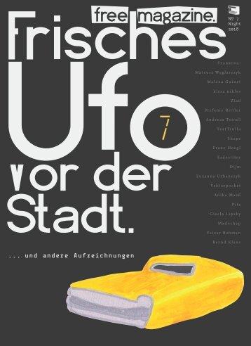 Frisches Ufo vor der Stadt #7