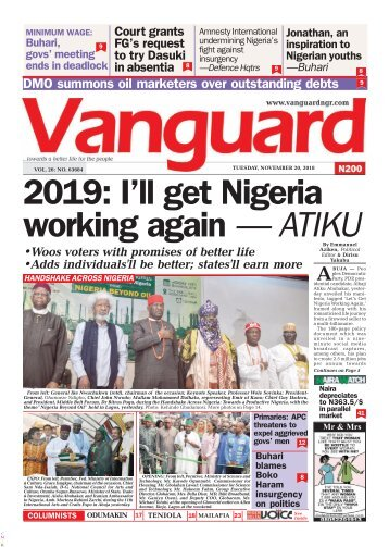 20112018 - 2019: I'll get Nigeria working again - ATIKU