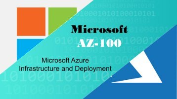 Microsoft AZ-100 Exam Braindumps Questions