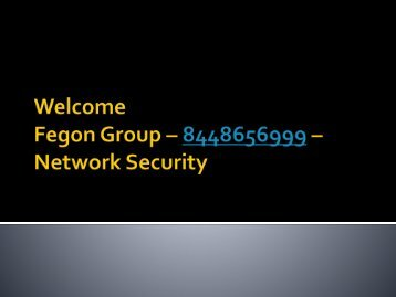 Fegon Group - 8448656999 - Network Security
