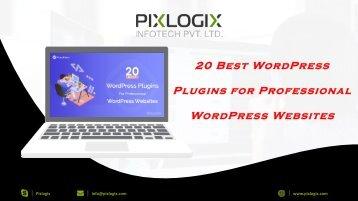 20 Best WordPress Plugins for Professional WordPress Websites
