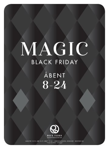 MAGIC BLACK FRIDAY ÅBENT 8-24