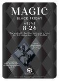 MAGIC BLACK FRIDAY ÅBENT 8-24 - Page 4