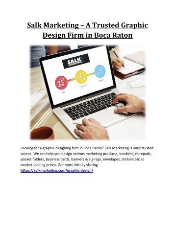 Salk Marketing – A Trusted Graphic Design Firm in Boca Raton