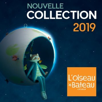 L'Oiseau Bateau - Collection 2019