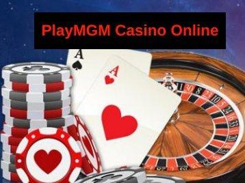 PlayMGM Casino Online