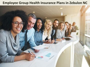 Employee Group Health Insurance Plans in Zebulon NC