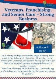 Senior Care Franchise - A Strong Business For Returning Veterans