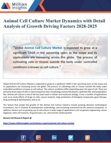 Animal Cell Culture Market Dynamics with Detail Analysis of Growth Driving Factors 2028-2025