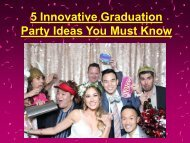 5 Innovative Graduation Party Ideas You Must Know