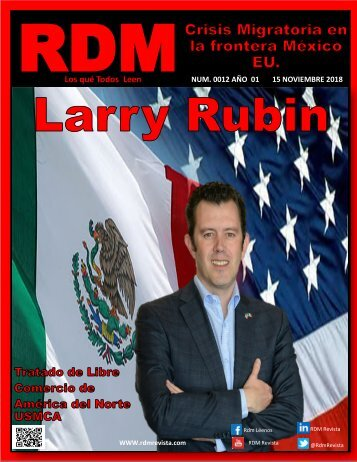 Larry Rubin la Entrevista 15 Noviembre 2018