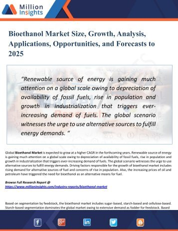 Bioethanol Market Segmented by Material, Type, End-User Industry and Geography – Trends and Forecasts 2025