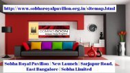 SOBHA ROYAL PAVILION APARTMENTS FOR SALE IN SARJAPUR ROAD