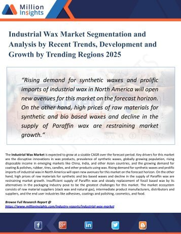 Industrial Wax Market Analysis, Growth Drivers, Vendors Landscape, Shares, Trends, Industry Challenges with Forecast to 2025