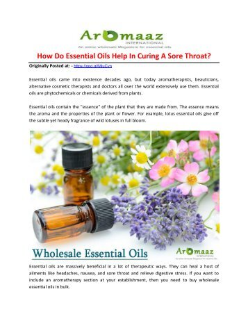 How Do Essential Oils Help In Curing A Sore Throat!