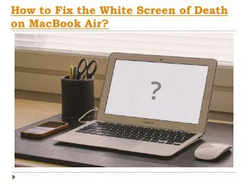 How to Fix the White Screen of Death on MacBook Air