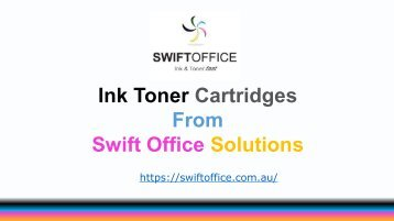 Swift Office Solutions | Ink and Toner Cartridges Australia