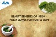 Beauty Benefits of Neem - Neem Leaves for Hair & Skin