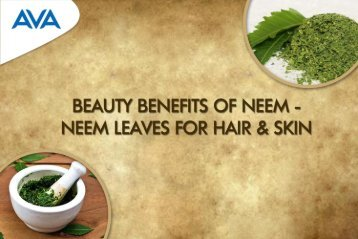 Beauty Benefits of Neem - Neem Leaves for Hair & Skin