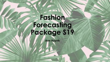 Fashion Forecasting Package S19