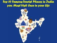 Top 10 Famous Tourist Places in India You Must Visit Once in Your Life