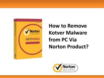 How to Remove Kotver Malware from PC Via Norton Product