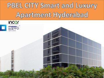 PBEL City Hyderabad | Book new apartments in Hyderabad