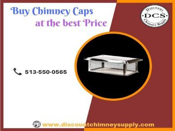 Buy Chimney Caps from Discount Chimney Supply Inc. - Loveland, USA