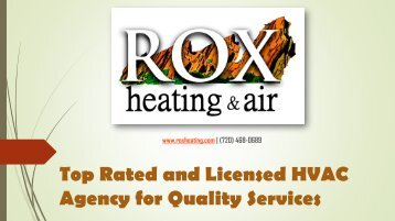 Top Rated and Licensed HVAC Agency for Quality Services