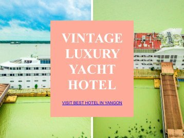 Visit Best Hotel in Yangon