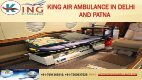 Book King Air Ambulance in Delhi and Patna with Unbeatable Role - Page 3