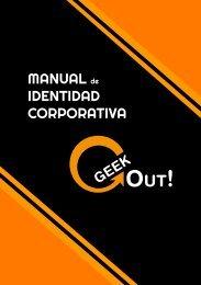 Manual de Identidad Corporativa Geek Out!