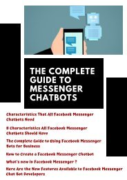 The Complete Guide to Messenger Chatbots