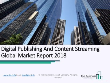 Digital Publishing And Content Streaming Global Market Report