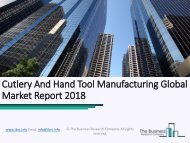 Cutlery And Hand Tool Manufacturing Global Market Report 2018