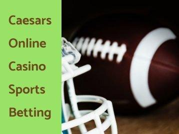 Caesars Online Casino Sports Betting