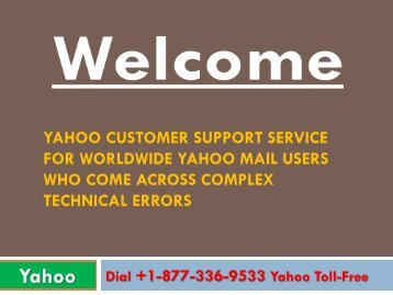 Yahoo Customer Support Service-Number +1-877-336-9533