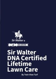 Sir Walter DNA Certified Lifetime Lawn Care Guide by Twin View Turf