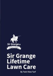 Sir Grange Lifetime Lawn Care Guide by Twin View Turf